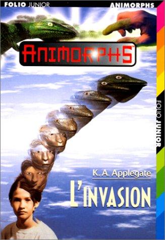 L'Invasion par Katherine A. Applegate