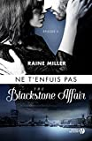 ne t enfuis pas t 3 the blackstone affair 3