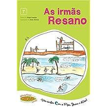 As Irmãs Resano! (Vem Surfar com a Pipa, Jaime e Kika! Livro 7) (Portuguese Edition)