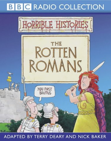 Horrible Histories: The Rotten Romans