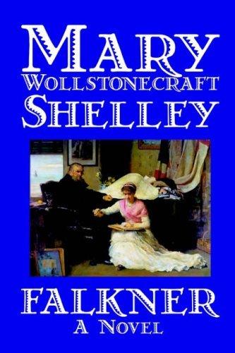 Falkner by Mary Wollstonecraft Shelley (2003-09-01)