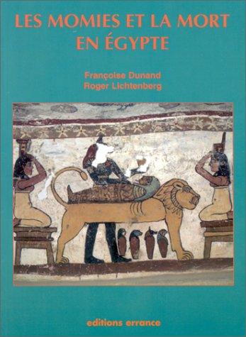 Les momies et la mort en Égypte