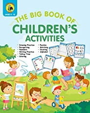 The Big Book of Children's Activities: Drawing Practice, Numbers, Writing Practice, Telling Time, Coloring
