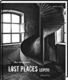 Lost Places Leipzig - Marc Mielzarjewicz