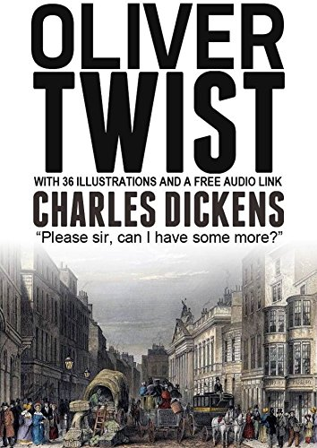 Oliver Twist: With 36 Illustrations and a Free Audio Link. (English Edition) -