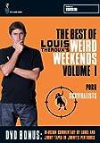 Louis Theroux: Weird Weekends - Volume 1 [DVD]