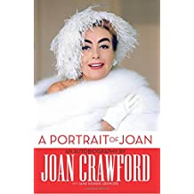 A Portrait of Joan: An Autobiography by Joan Crawford