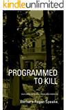 Programmed To Kill: Featuring Detective Annie Macpherson