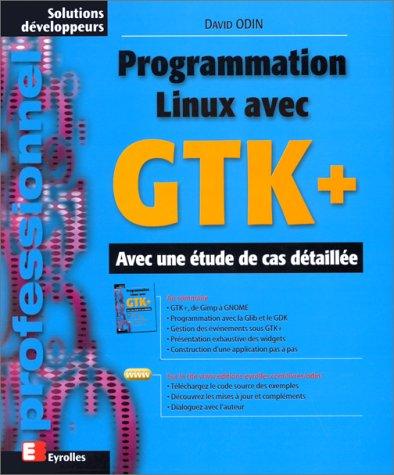Programmation Linux avec GTK+ par David Odin