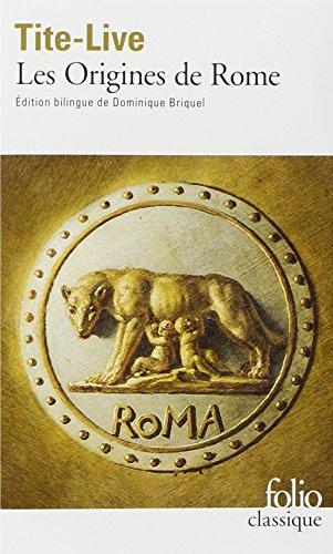 Histoire romaine : Tome 1, Les Origines de Rome, par Tite-Live