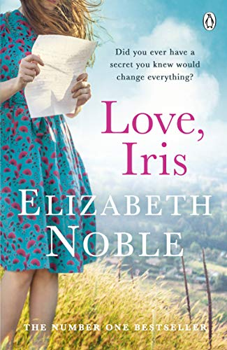 Love, Iris: The Sunday Times Bestseller and Richard & Judy Book Club Pick 2019 -