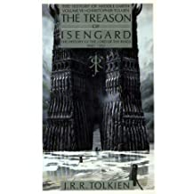 Treason of Isengard: The History of the Lord of the Rings, Part 2