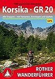 Korsika - GR 20: Alle Etappen - mit Varianten, Einstiegen und Gipfeln. Mit GPS-Daten (Rother Wanderführer) - Willi Hausmann, Kristin Hausmann