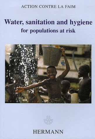 Water, sanitation and hygiene for populations at risk