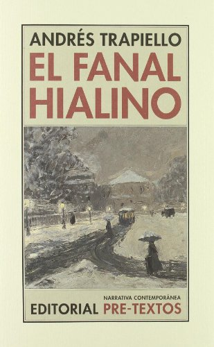 Pdf El Fanal Hialino Narrativa Contemporánea Epub Vincentgus