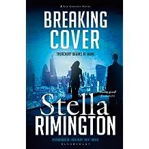 Breaking Cover (Liz Carlyle 9) by Stella Rimington (2016-06-30)