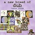 A New Breed Of Dub: Issue Three