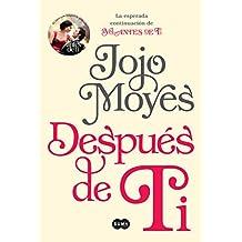 Despues de Ti (After You: A Novel)