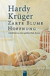 Zarte Blume Hoffnung: Liebesbriefe aus einer geteilten Stadt (BLT. Bastei Lübbe Taschenbücher)