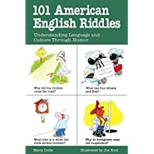 101 American English Riddles : Understanding Language and Culture Through Humor by Harry Collis (1996-02-09)