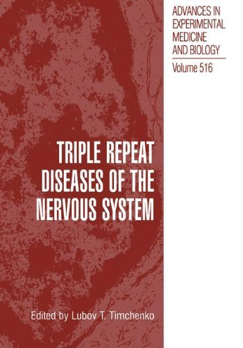 Triple Repeat Diseases of the Nervous Systems (Advances in Experimental Medicine and Biology)
