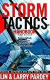 Storm Tactics Handbook: Modern Methods of Heaving-to for Survival in Extreme Conditions, 3rd Edition by Pardey, Lin, Pardey, Larry (2008) Paperback