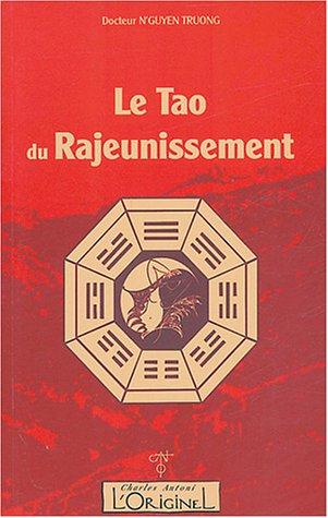 Le Tao du Rajeunissement par Truong N'Guyen