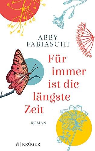 Buchseite und Rezensionen zu 'Für immer ist die längste Zeit: Roman' von Abby Fabiaschi