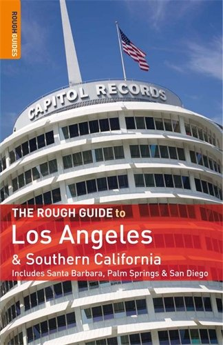 The Rough Guide to Los Angeles & Southern California (Rough Guide Travel Guides) (Angeles To Rough Los Guide)