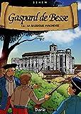 Gaspard de Besse, Tome 6 - La basilique inachevée