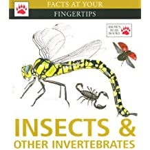Insects & Other Invertebrates (Facts at Your Fingertips)