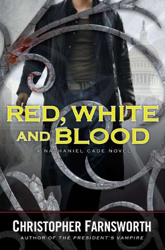 Red, White, and Blood (Nathaniel Cade)