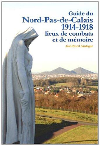 Guide du Nord-Pas-de-Calais par Jean-Pascal Soudagne