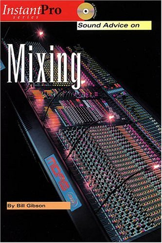 Sound Advice on Mixing (InstantPro)