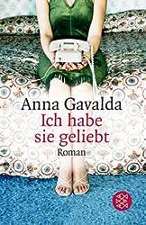 Ich habe sie geliebt: Roman (Literatur)