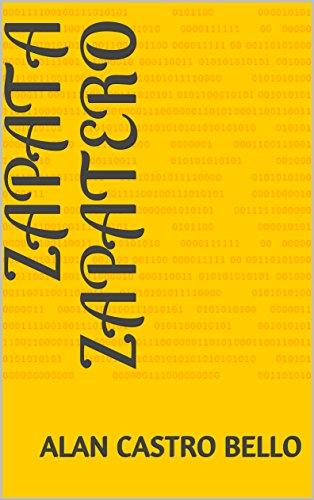 Zapata Zapatero (Simon Zapata nº 0) por Alan Castro Bello