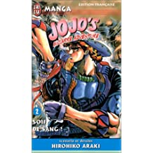 Jojo's Bizarre Adventure, tome 2 : Soif de sang