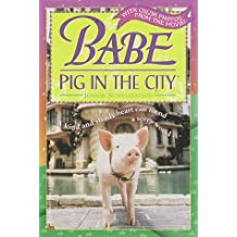 Babe: Pig in the City (Babe Movie Tie-in) by Justine Korman (1998-10-27)