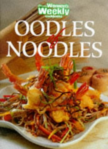 Oodles of Noodles (Australian Women's Weekly Home Library)