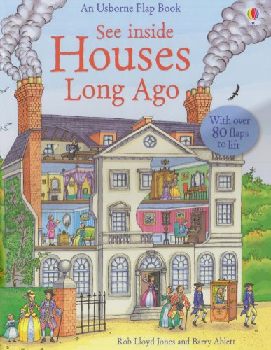 See Inside Houses Long Ago (See Inside Board Books)