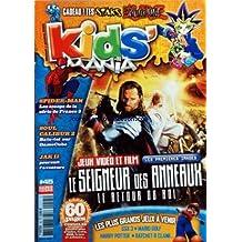 KIDS' MANIA [No 45] du 01/10/2003 - LE SEIGNEUR DES ANNEAUX - LE RETOUR DU RO - SPIDER-MAN - SOUL CALIBUR 2 - JAK II - SSX 3 - MARIO GOLF - HARRY POTTER - RATCHET AND CLANK
