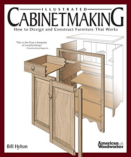 Illustrated Cabinetmaking: How to Design and Construct Furniture That Works-