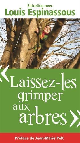 Laissez-les grimper aux arbres par Louis Espinassous