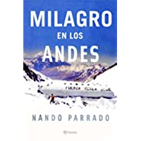 Milagro En Los Andes / Miracle in the Andes: 72 Days on the Mountain