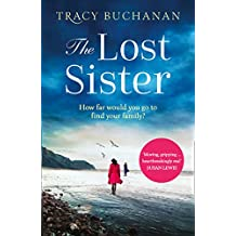 The Lost Sister: A gripping emotional page turner with a breathtaking twist