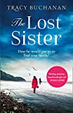 The Lost Sister: by Tracy Buchanan