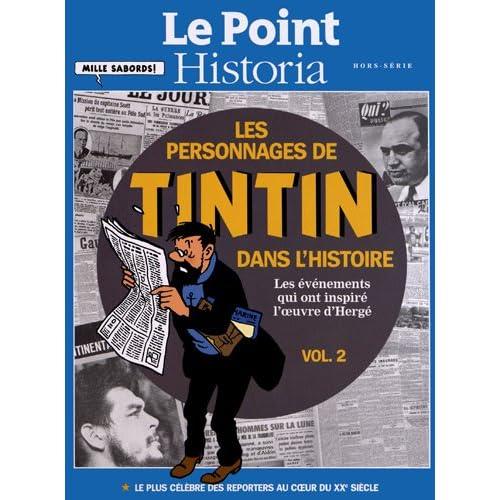 Les personnages de Tintin dans l'Histoire : Les événements qui ont inspiré l'oeuvre d'Hergé Volume 2