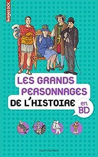Les grands personnages de l'Histoire en BD par Antoine Auger