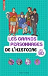 Les grands personnages de l'Histoire en BD par Veillon