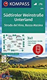 Südtiroler Weinstraße, Unterland, Strada del Vino, Bassa Atesina 1:25 000: 3in1 Wanderkarte 1:25000 mit Aktiv Guide inklusive Karte zur offline Verwendung in der KOMPASS-App. Fahrradfahren.